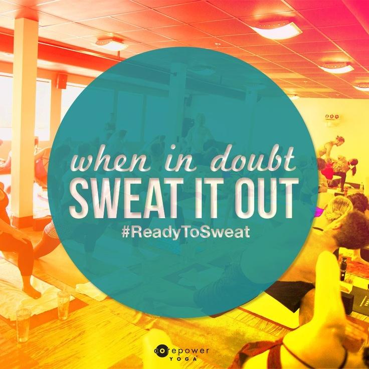 Hot, Sweaty…and worthit!